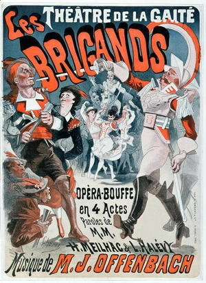 Poster for the opera bouffe 'Les Brigands' by Jacques Offenbach (1819-80) 1869
