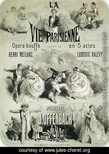 Jules Cheret - Poster advertising 'La Vie Parisienne', an operetta by Jacques Offenbach (1819-90) 1886