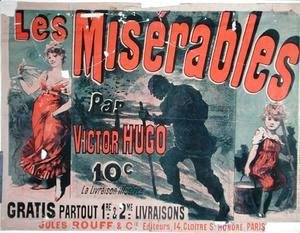 Jules Cheret - Poster advertising the publication of 'Les Miserables' by Victor Hugo (1802-85) 1886