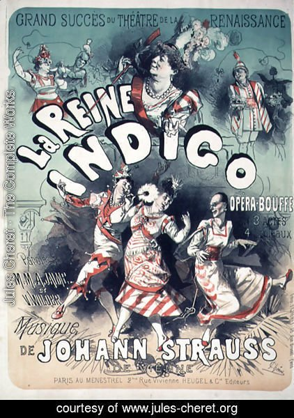 Poster advertising 'La Reine Indigo', music by Johann Strauss (1804-49) c.1900