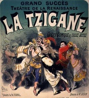Jules Cheret - Poster advertising 'La Tzigane', comic opera with music
