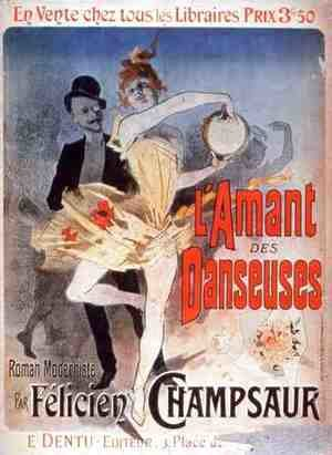 Jules Cheret - Advertisement for 'The Lover of Dancers', a Modernist Novel by Felicien Champsaur, 1888