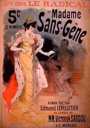 Jules Cheret - 'Madame Sans-Gene' in Le Radical, by Edmond Lepelletier, taken from the play